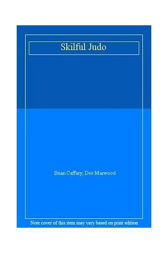 Skilful Judo By Brian Caffary