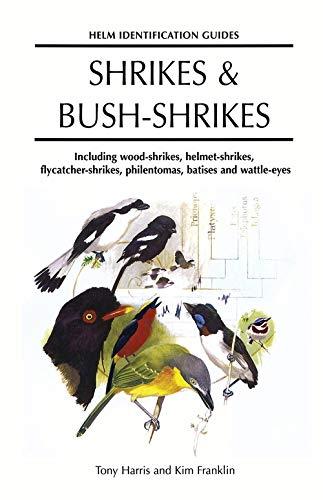 Shrikes and Bush-shrikes By Tony Harris