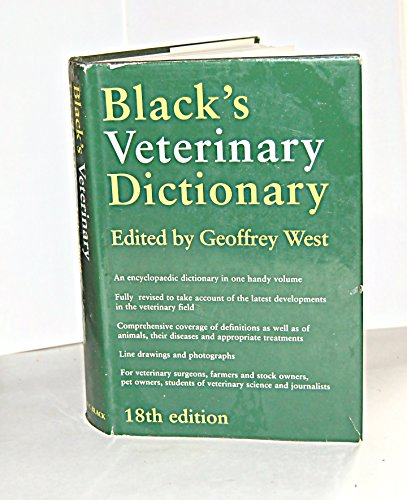 Black's Veterinary Dictionary by Geoffrey P. West