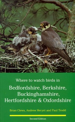 Bedfordshire, Berkshire, Buckinghamshire, Hertfordshire and Oxfordshire By Brian Clews
