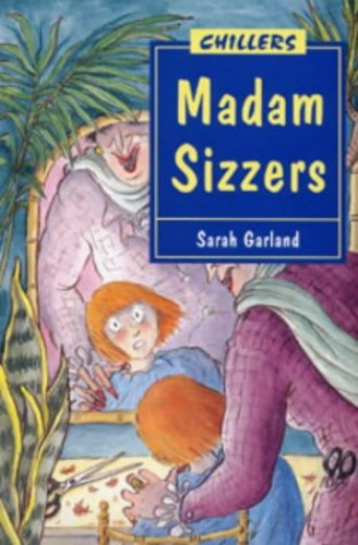 Madam Sizzers By Sarah Garland