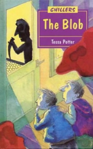 The Blob By Tessa Potter