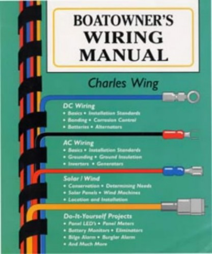 Boatowner's Wiring Manual By Charles Wing