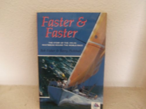 Faster and Faster By Bob Fisher
