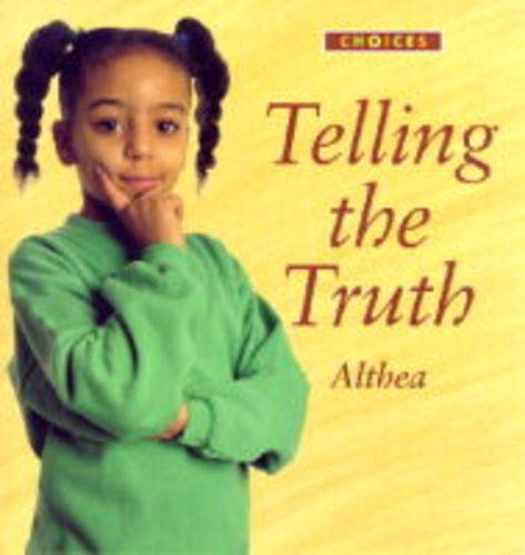 """Telling the Truth By """"Althea"""""""