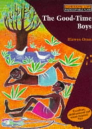 Good-time Boys By Hiawyn Oram