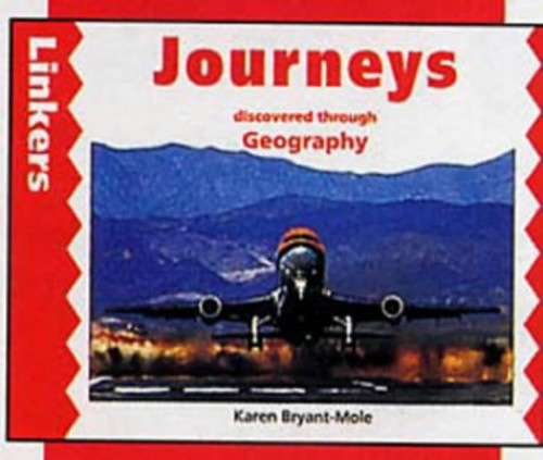 Journeys Through Geography By Karen Bryant-Mole