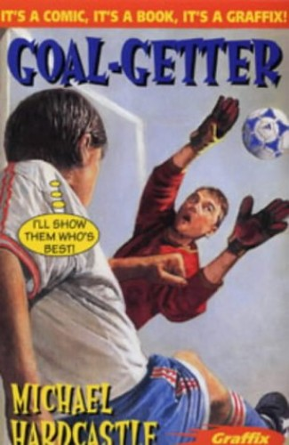 Goal Getter By Michael Hardcastle