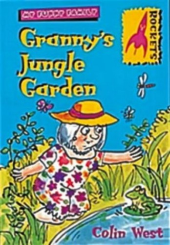 Granny's Jungle Garden (Rockets) By Colin West