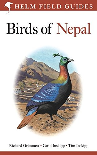 Field Guide to the Birds of Nepal By Richard Grimmett