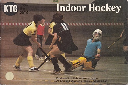 Indoor Hockey By Denise Griffiths
