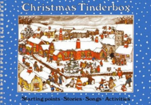 Songbooks – Christmas Tinderbox: Starting points, stories, songs, activities by Sue Nicholls