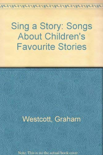 Sing a Story By Graham Westcott