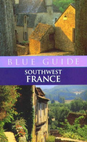 Southwest France By Delia Gray-Durant