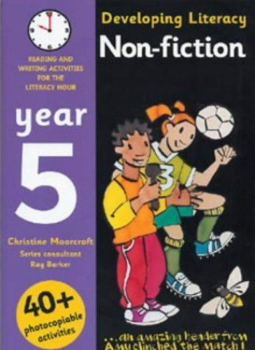 Non-fiction: Year 5 By Christine Moorcroft