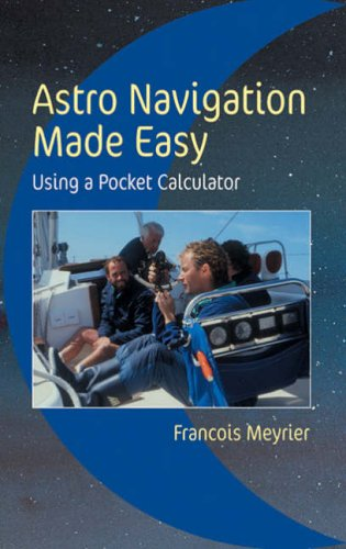 Astro Navigation Made Easy By Francois Meyrier