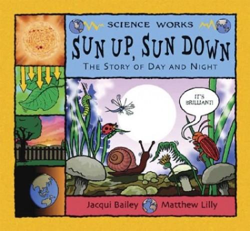 Sun Up, Sun Down By Jacqui Bailey