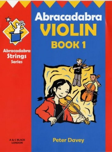 Abracadabra Violin: Bk. 1 (Plus Audio CD)... by Davey, Peter Mixed media product