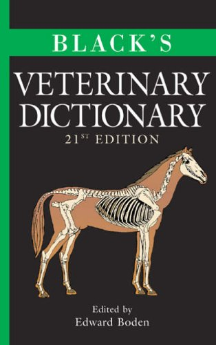 Black's Veterinary Dictionary By Edited by E. Boden