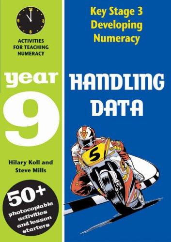 Handling Data: Year 9 By Hilary Koll