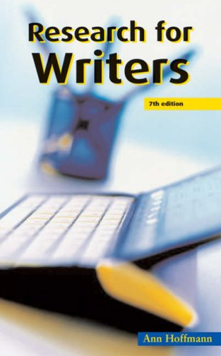 Research for Writers By Ann Hoffmann