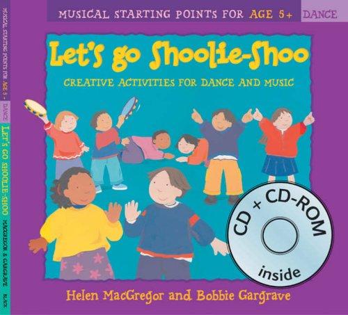 Let's Go Shoolie-Shoo (Book + CD + CD-ROM) By Helen MacGregor