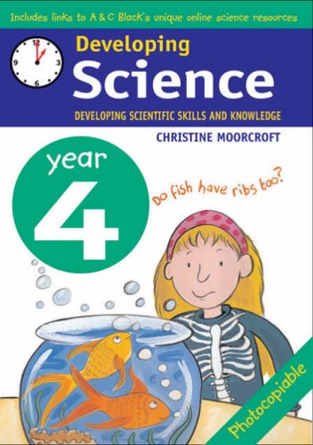 Developing Science: Year 4 By Christine Moorcroft