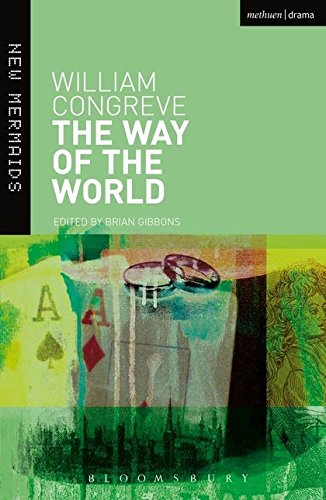 """""""The Way of the World"""" By William Congreve"""