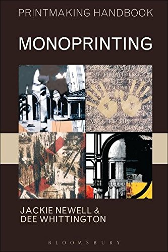 Monoprinting By Jackie Newell