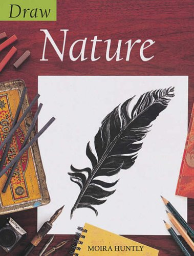 Draw Nature By Moira Huntly