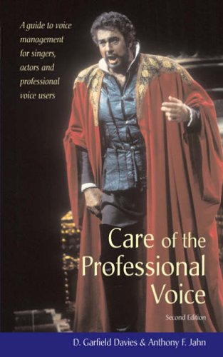 Care of the Professional Voice By D Garfield Davies