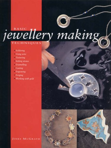 Basic Jewellery Making Techniques by Jinks McGrath
