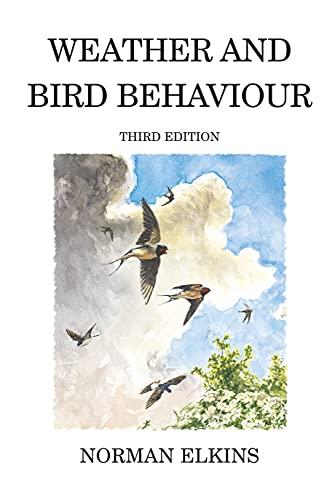 Weather and Bird Behaviour By Norman Elkins