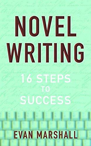Novel Writing By Evan Marshall