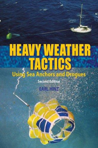 Heavy Weather Tactics By Earl Hinz