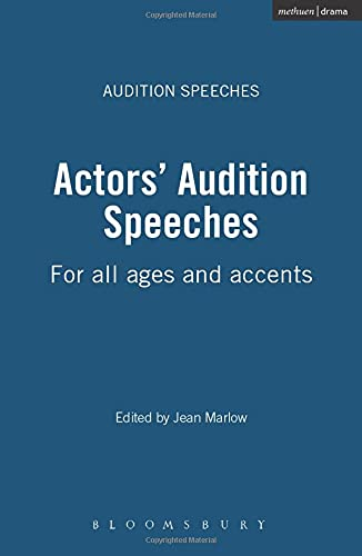 Actors' Audition Speeches By Edited by Jean Marlow