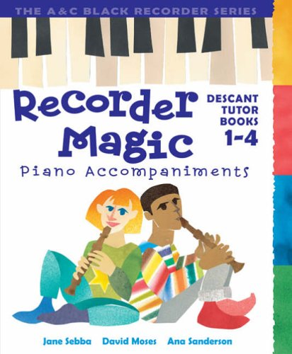 Recorder Magic Books 1-4 Piano Accompaniments By Ana Sanderson