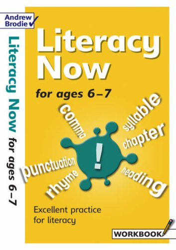 Literacy Now for Ages 6-7 By Judy Richardson