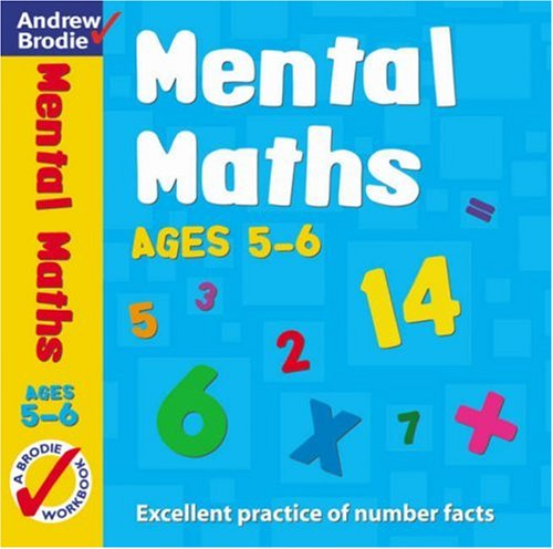 Mental Maths for Ages 5-6 (Mental Maths) By Andrew Brodie