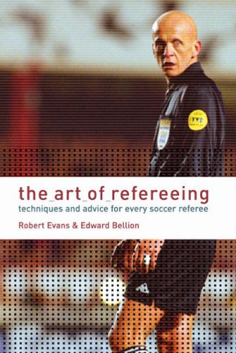 The Art of Refereeing By Dr. Robert Evans
