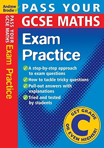 Pass Your GCSE Maths: Exam Practice (Pass Your) by Andrew Brodie