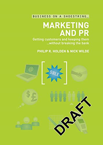 Marketing and PR By Philip Holden