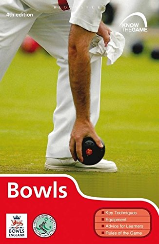 Bowls (Know the Game) By English Bowling Association