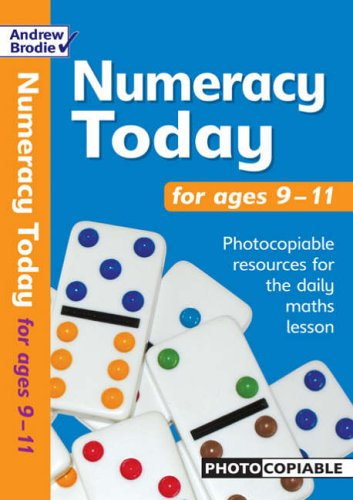 Numeracy Today for Ages 9-11 By Andrew Brodie