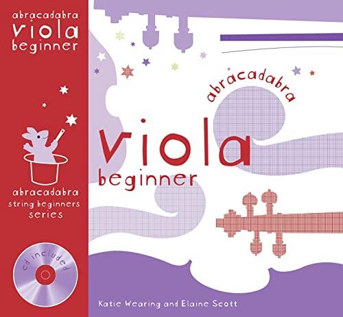 Abracadabra Viola Beginner (Pupil's book + CD) By Katie Wearing