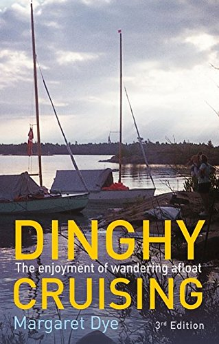 Dinghy Cruising By Margaret Dye