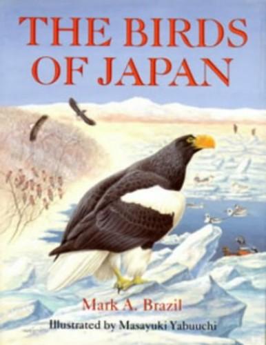 The Birds of Japan By Mark Brazil