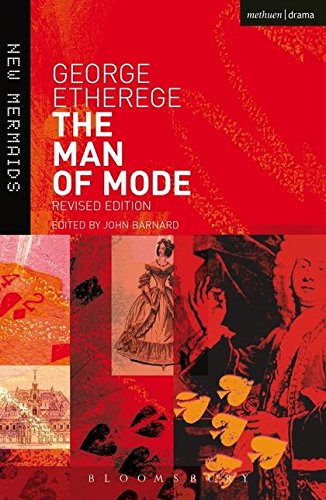 The Man of Mode (New Mermaids) By Sir George Etherege