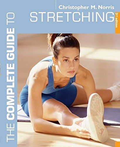 The Complete Guide to Stretching by Christopher M. Norris