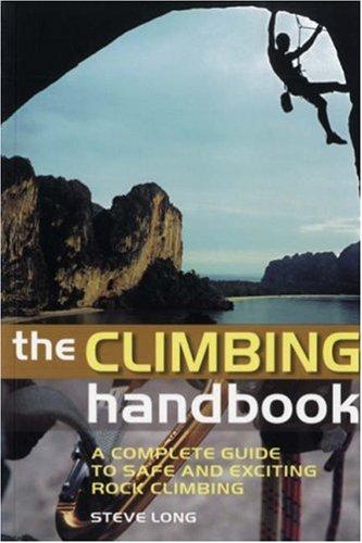 The Climbing Handbook By Steve Long